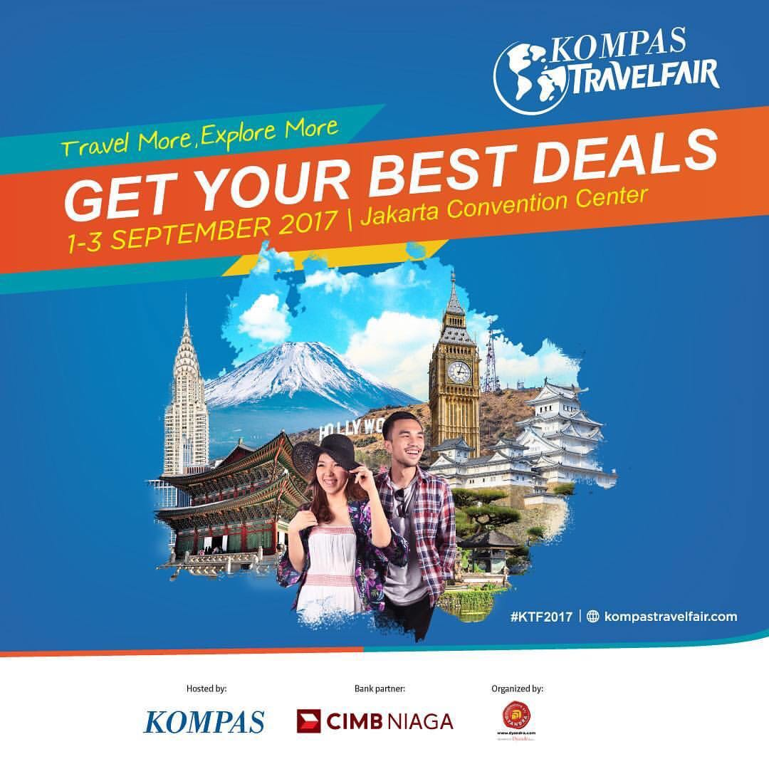 Kompas Travel Fair 2017, Travel More Explore More
